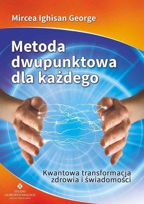 "George Mircea Ighisan: ""Metoda dwupunktowa dla każdego"""