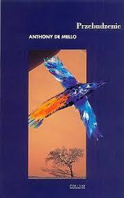 """Anthony de Mello: """"Przebudzenie"""""""
