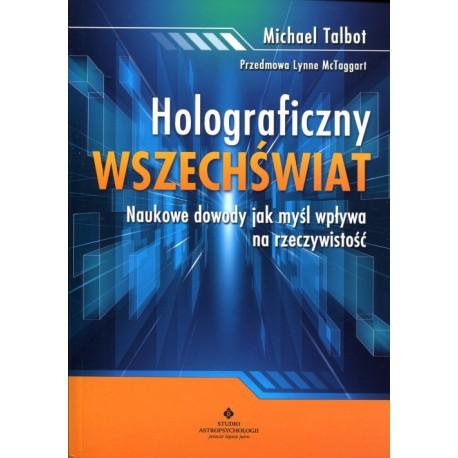"""Michael Talbot: """"Holograficzny wszechświat"""""""